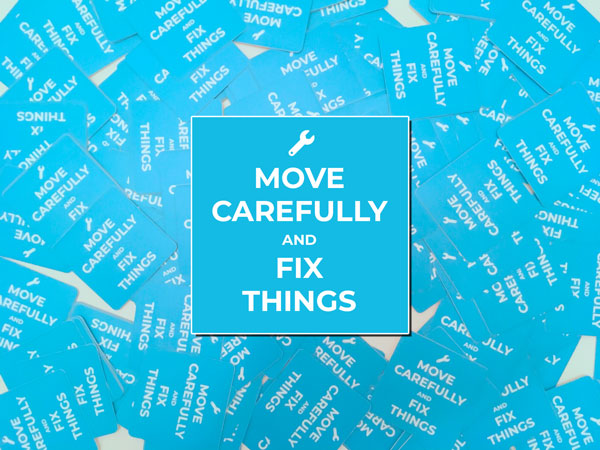 Photo of Move Carefully and Fix Things stickers